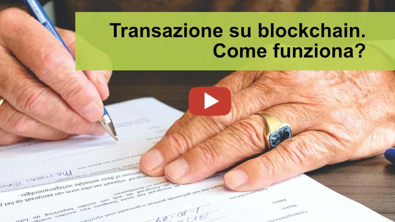 Come avviene una transazione su blockchain