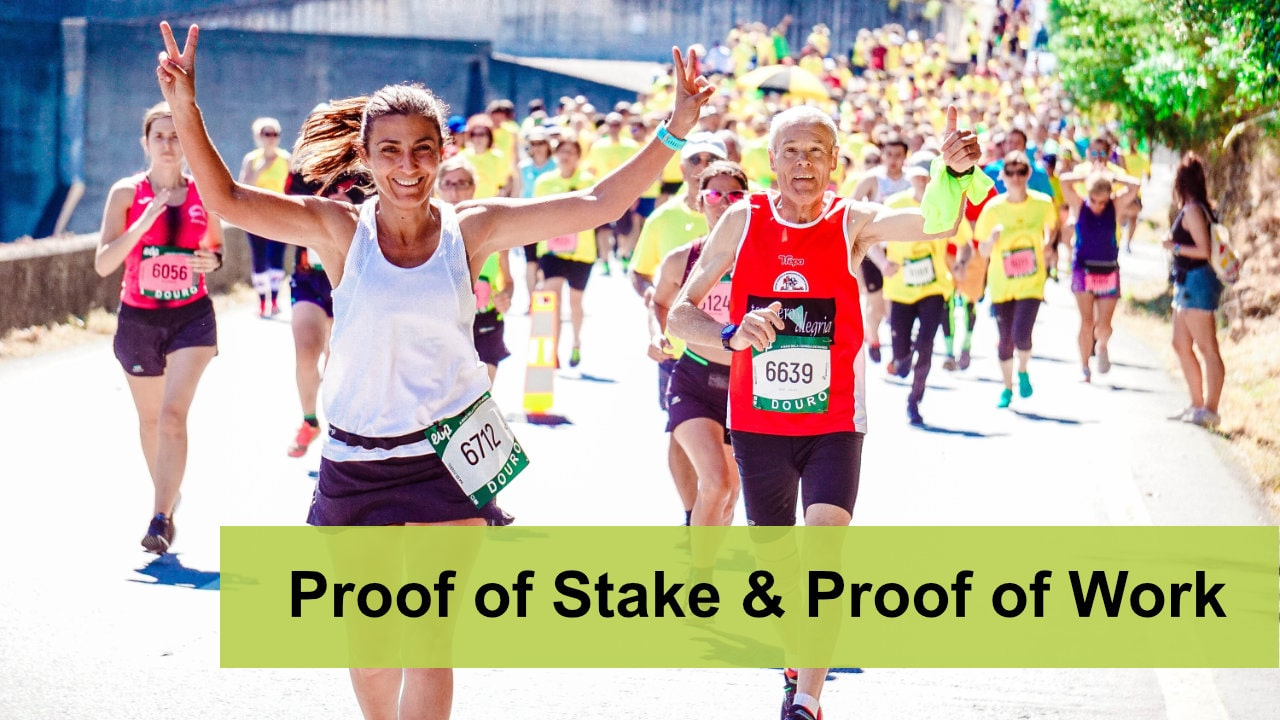 Proof of Stake & Proof of work