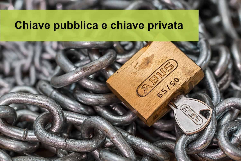 Chiave pubblica e chiave privata: cosa sono e a cosa servono su blockchain?