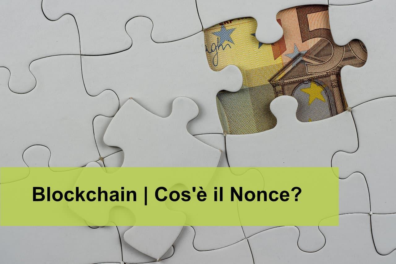 Blockchain: cos'è il Nonce e perché è così importante