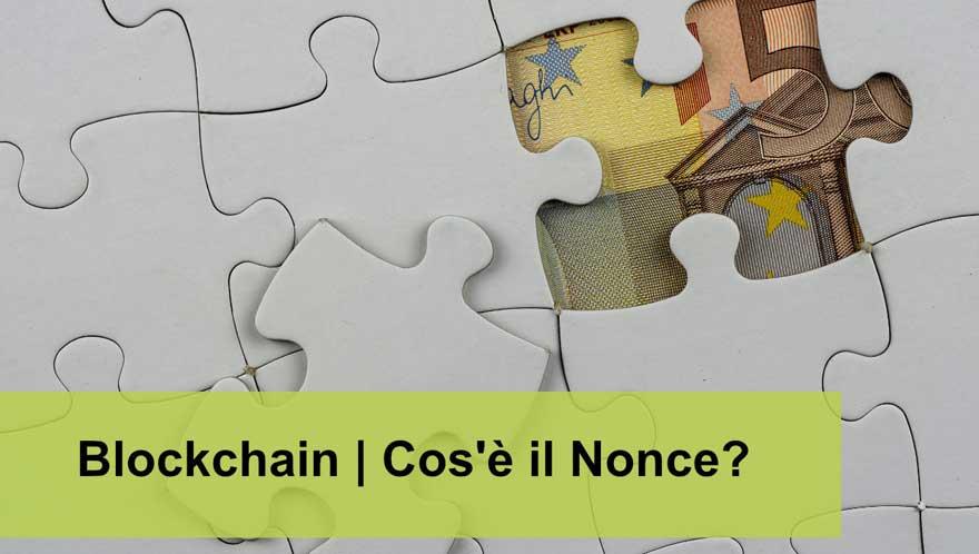 Read more about the article Blockchain: cos'è il Nonce e perché è così importante