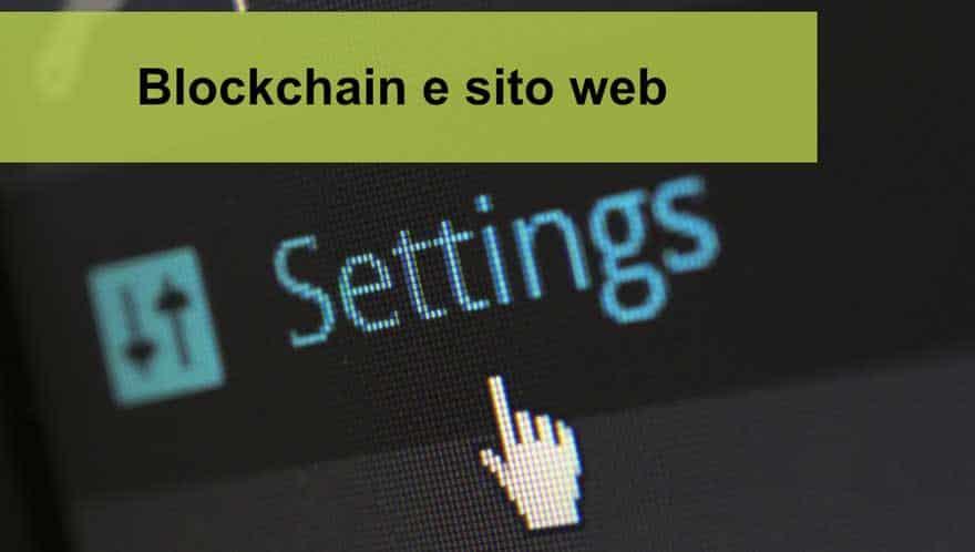 Read more about the article Blockchain e sito web