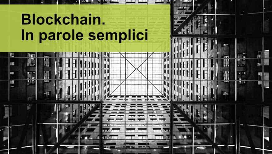 Read more about the article Cos'è la blockchain. In parole semplici